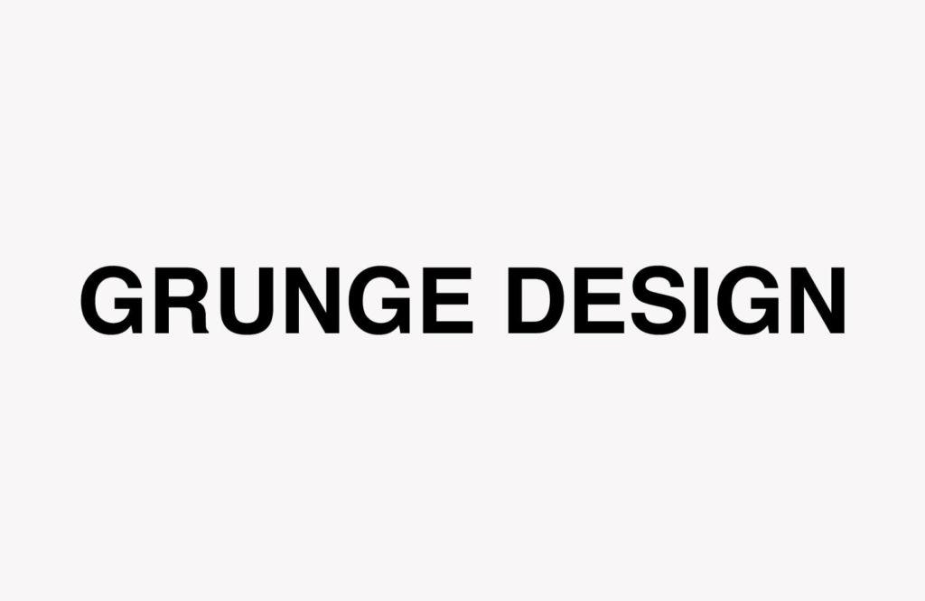 テキストの入力「GRUNGE DESIGN」